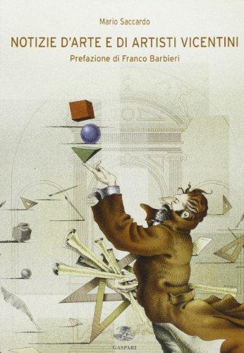 9788875410605: Notizie d'arte e di artisti vicentini. Ediz. illustrata