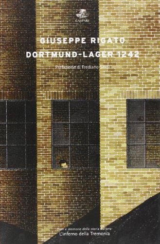 9788875410704: Dortmund. Lager 1242. L'inferno della Tremonia (Diari e memorie della storia italiana)