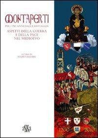 Montaperti per i 750 anni dalla battaglia.: Mario Ascheri, M.