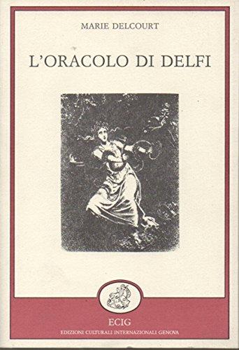 L'oracolo di Delfi.: Delcourt,Marie.