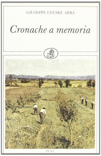9788875455262: Cronache a memoria