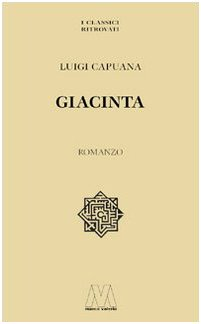 9788875470562: Giacinta (I classici ritrovati)