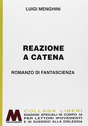 Reazione a Catena. Fantascienza in Edizione Speciale: Menghini, Luigi