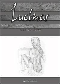 9788875493547: Lucimar