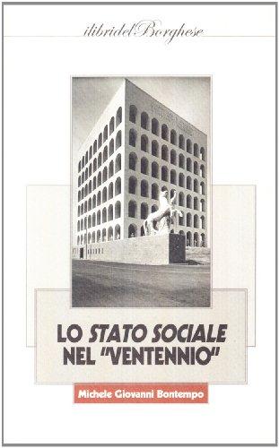 Lo stato sociale nel «Ventennio»: Michele G. Bontempo