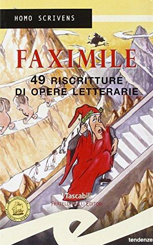 9788875630690: Faximile. 49 riscritture di opere letterarie
