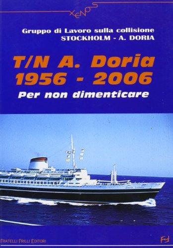 T. N. A. Doria 1956-2006. Per non dimenticare.