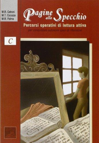 9788875641245: Pagine allo specchio. Percorsi operativi di lettura attiva. Vol. C. Per la Scuola media