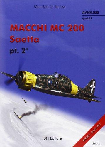 9788875650056: Macchi MC 200 Saetta PT. 2 (Icaro moderno. Professionale e storica)