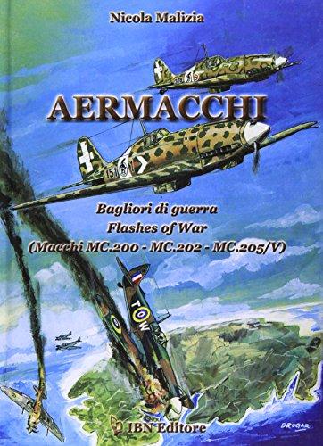 9788875650308: Macchi MC.200/MC.202/MC.205/ V Glares of War