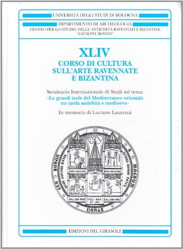 Corso di cultura sull'arte ravennate e bizantina: R. Farioli Campanati