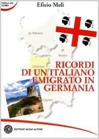 9788875683634: Ricordi di un italiano emigrato in Germania