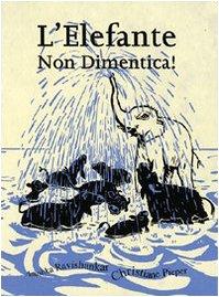 9788875700164: L'elefante non dimentica!