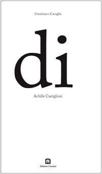 9788875700331: Di Achille Castiglioni