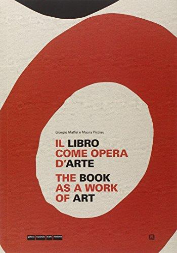 9788875700379: The Book As a Work of Art/ Il Libro Come Opera D'Arte