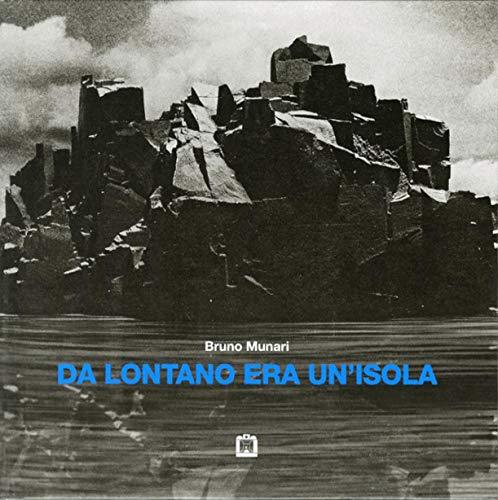 9788875700447: Da lontano era un'isola (Opera Munari)