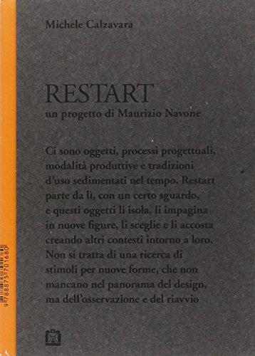 Restart. Un progetto di Maurizio Navone - Calzavara, Michele