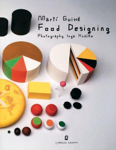 Food designing. Ediz. italiana e inglese (Design & designers) - Guixé, Martí