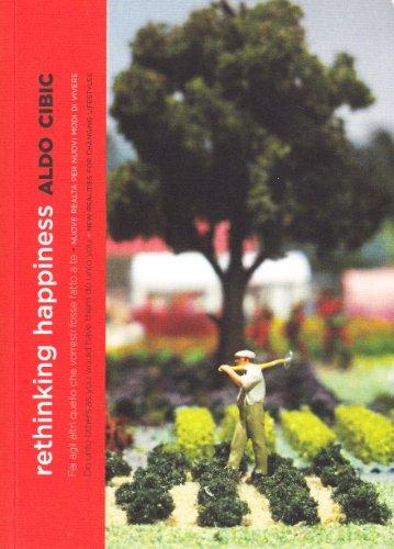 Rethinking Happiness: Aldo Cibic