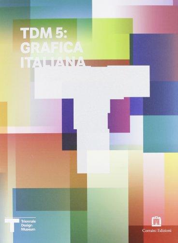 9788875703479: TDM5: grafica italiana. Ediz. italiana e inglese