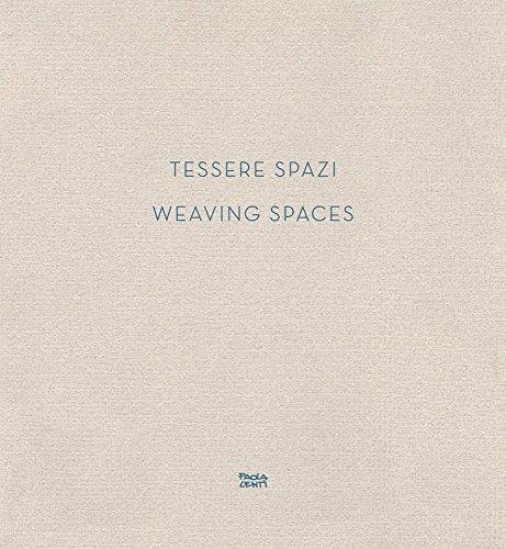9788875704643: Weaving Spaces