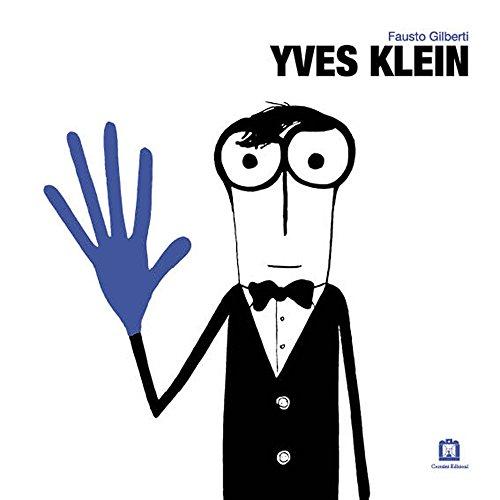 9788875705008: Fausto Gilberto - Yves Klein