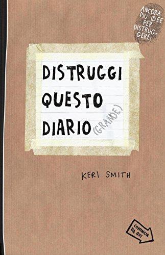 9788875705855: Distruggi questo diario (grande)