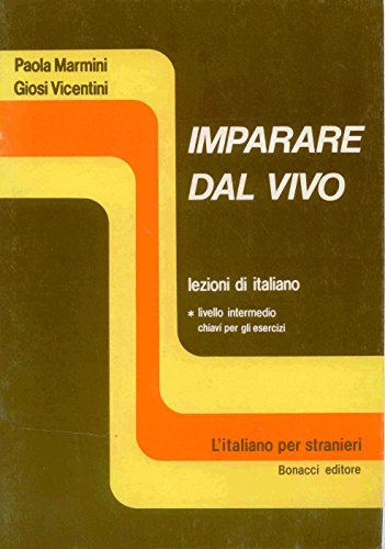 Imparare Dal Vivo: Key to Exercises (Italian: Marmini, P.