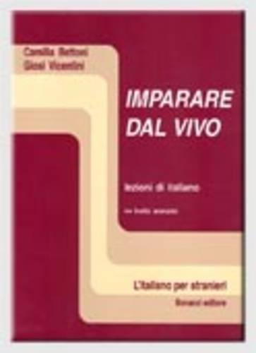 Imparare Dal Vivo: Level 2: Student's Book: Bettoni, Vicentini