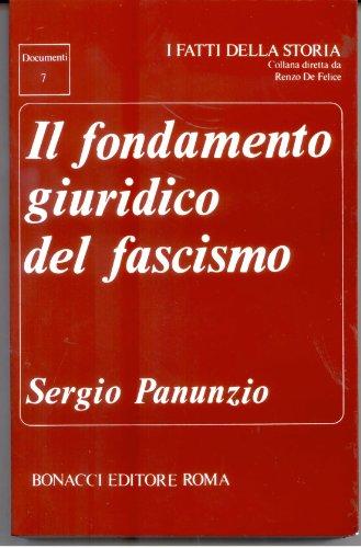 9788875730826: Il fondamento giuridico del fascismo