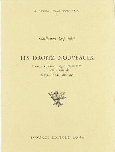 Les droits nouveaux.: Coquillart,Guillaume.