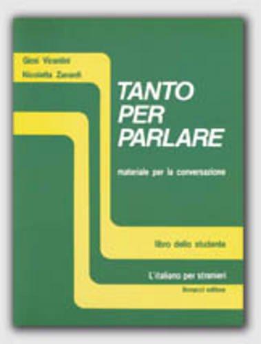 9788875731861: Tanto per parlare: Student's book (Italian Edition)