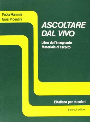 Ascoltare Dal Vivo: Teacher's Book: Libro Dell'Insegnante