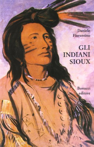 Gli Indiani Sioux da Wounded Knee al New Deal.: Fiorentino,Daniele.