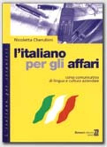 9788875732479: L'italiano per gli affari: Manuale DI Lavoro (L'italiano per stranieri)