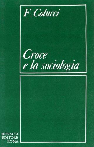 Croce e la Sociologia.: Colucci,Federico.