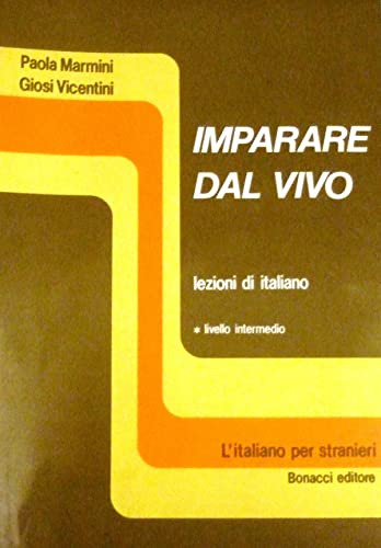 Imparare Dal Vivo, Level 1: Student's Book: Marmini,Vicentini