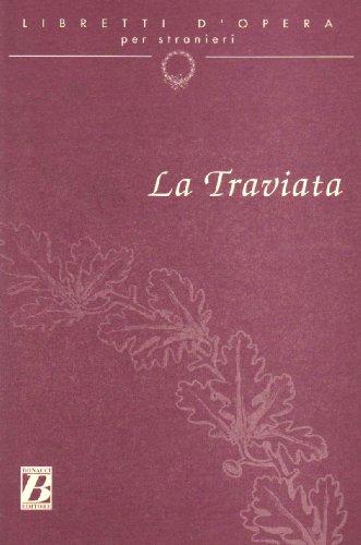 9788875732950: Libretti d'Opera Per Stranieri: La Traviata (Italian Edition)