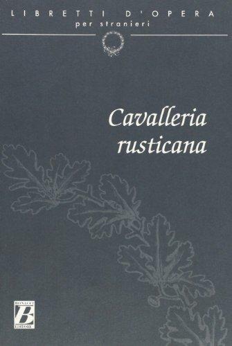 9788875733032: Libretti d'Opera Per Stranieri: Cavalliera Rusticana (Italian Edition)