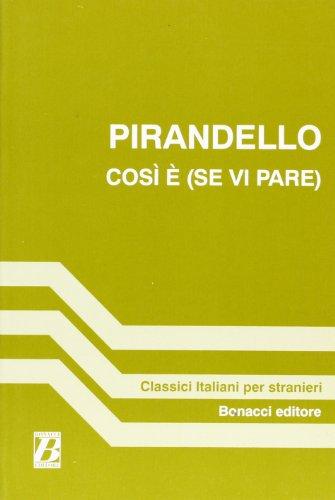 9788875733049: Cosi e - SE VI Pare (a Cura DI P E Balboni) (Fiction, Poetry & Drama)
