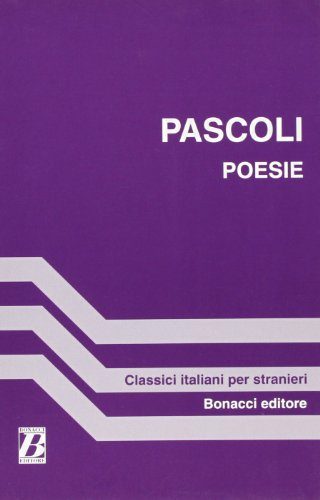 Poesie (a Cura DI F Biotti) (Fiction,: Pascoli, Giovanni