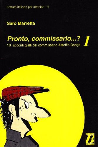 Pronto, commissario... ? 16 racconti gialli del: Saro Marretta