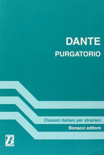 Purgatorio. Canti scelti (Classici italiani per stranieri): Dante