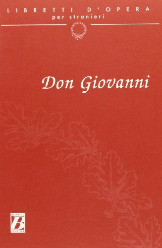 9788875733315: Libretti d'Opera Per Stranieri: Don Giovanni (English, Italian and Italian Edition)