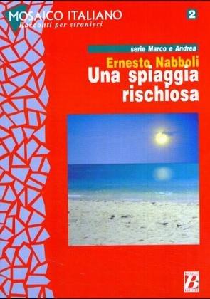 Mosaico Italiano - Racconti Per Stranieri: UNA: Nabboli, Ernesto