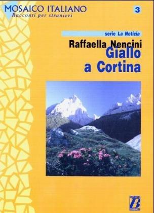 9788875733384: Mosaico Italiano - Racconti Per Stranieri: Giallo a Cortina (Italian Edition)