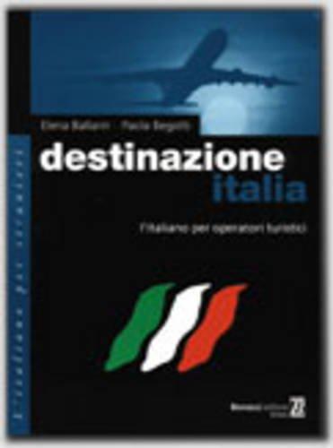 9788875733575: Destinazione Italia: Manuale DI Lavoro (Italian Edition)