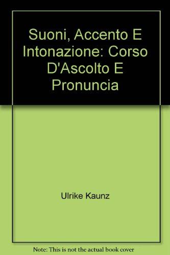 9788875733704: Suoni, accento e intonazione. 5 CD Audio (L'italiano per stranieri)