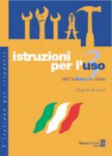 Istruzioni per luso: Volume 3 - Varela, Nuria
