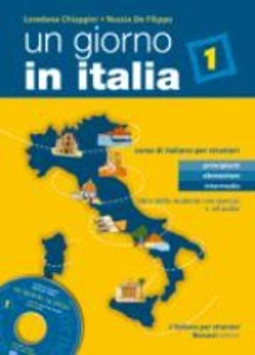 UN GIORNO IN ITALIA 1 ALUM+EJER+CD: Libro: Chiappini, Loredana, De